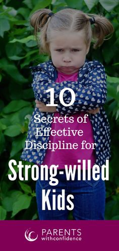 Discover how to effectively discipline a strong-willed child in a way that turns challenges into strengths and leads to better listening and cooperation (and their future emotional well-being). 10 important tips for disciplining a strong-willed child.  #parenting #discipline #positiveparenting #childhood #parentingtips #parentswithconfidence