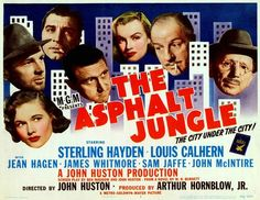 The Asphalt Jungle: Extra Large Movie Poster Image - Internet Movie Poster Awards Gallery