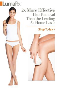 FDA cleared and clinically proven for at-home permanent hair reduction, LumaRx hair removal systems are used in spas across the country. Buy what the professionals use and get the same results at home for a fraction of the cost. Shop today at luma-rx.com.