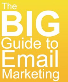 big guide to email marketing