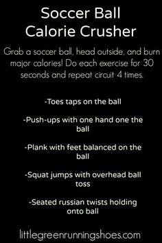 Soccer Ball Workout Calorie Crusher #soccerBoysandGirls
