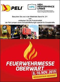 Besuchen Sie uns auf der Feuerwehrmesse in Oberwart/AT vom 8-10.Nov.2019 Stand Nr. 211 - Wir freuen uns auf Ihren Besuch! #Feuerwehrmesse #Peli #Pelilampen #lampen #Highperformancecases #Oberwart High, Partner, Cases, English Language, Fire Department