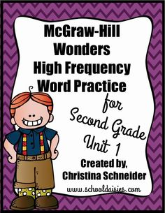 High Frequency Word Practice.  These High Frequency Word practice pages focus on all 6 units of the McGraw-Hill Wonders Second Grade.  I use them to introduce the words each week. Students cut out the bottom word and place it in their folders for at home practice throughout the week.  www.schooldaisies.com