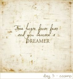 Free hope from fear......GORGEOUS