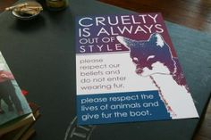 """cruelty is always out of style"" poster from @mooshoes_nyc says it well"