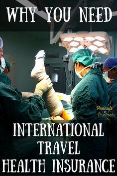 Why you Need International Travel Health Insurance - Pin