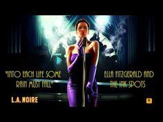 L.A. Noire: K.T.I. Radio - Into Each Life Some Rain Must Fall - Ella Fit...