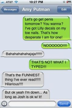 Texting autocorrect errors and miscommunications never fail to make me LOL