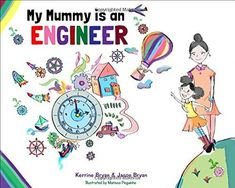 My Mummy is an Engineer by Kerrine Bryan (Author), Jason Bryan (Author), and Marissa Peguinho (Illustrator) Booktalk: A young girl introduces readers to the many aspects of her mother's job as an engineer. Snippet: It's STEM Friday! (STEM is Science, Technology, Engineering, and Mathematics) Copyright © 2018 Anastasia Suen All Rights Reserved.