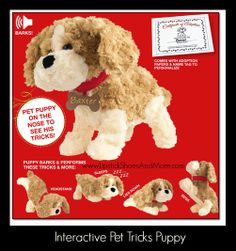 """Interactive Pet Tricks Puppy. Not quite ready for a real dog? No problem! This barking cutie performs a variety of tricks and comes with an adoption certificate. Uses 4 AA batteries (not included). 14"""" L x 8"""" H. Ages 6 and up. Man-made materials. Item#: 593647 Price: $29.99"""