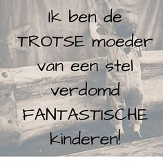 Verjaardag Plaatjes Beterschap Trouwdag Sterkte Etc added a new photo to the album: Spreuken. Mama Quotes, Qoutes, Love My Kids, My Love, Mothers Quotes To Children, Judging Amy, Best Quotes, Love Quotes, Mother Family