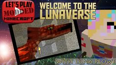 Let's Play Modded Minecraft! Welcome back to The Lunaverse where I'm continuing my look at the awesome Mo' Creatures mod. Minecraft Mods, Lets Play, Welcome, Creatures, Let It Be, Fun, Hilarious