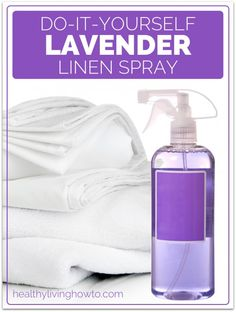 DIY: Lavender Linen Spray   healthylivinghowto.com