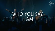 "Who You Say I Am - Hillsong Worship 'Who You Say I Am' from our new album ""There Is More"" recorded live at the Hillsong Worship & Creative Conference in Sydney Australia. Pre-order the album. Music Web, Good Music, Gospel Music, Music Songs, Sarah Farias, Anderson Freire, Uplifting Songs, Me Toque, Praise And Worship Music"