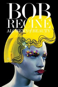 """""""The Alchemy Of Beauty:"""" A Discussion With Coiffure's Reigning Fine Artist, Bob Recine"""