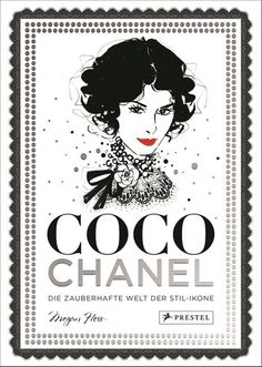 Booktopia has Coco Chanel, The Illustrated World of a Fashion Icon by Megan Hess. Buy a discounted Hardcover of Coco Chanel online from Australia's leading online bookstore. Fashion Coffee Table Books, Fashion Books, Fashion Art, Vintage Fashion, Fashion Design, Trendy Fashion, Coco Fashion, Megan Hess Illustration, Illustration Mode