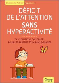 Déficit de l'Attention Sans Hyperactivité - Emmanuelle Pelletier