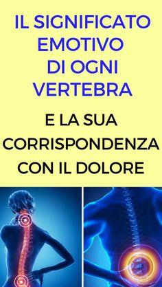 Il significato emotivo di ogni vertebra e la sua corrispondenza con il dolore
