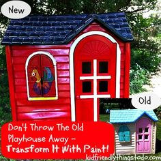 Playhouse re-do! Just paint over the old tired look to make a fun brand new place to play and imagine!