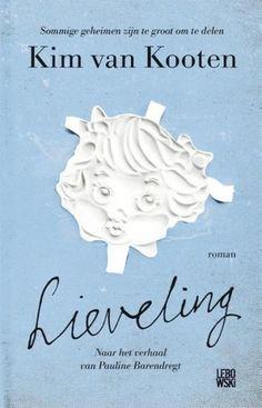 Lieveling - Kim van Kooten Wat een indrukwekkend en heftig boek, om stil van te worden. Bijzonder geschreven met de gedachtegang van een kind, zonder kinderachtig over te komen.