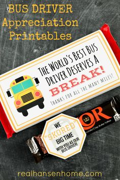 Easy and fun School Bus Driver Gift Ideas for kids to say thanks to those awesome bus drivers. Free printables for candy bar wrappers and gift tags.