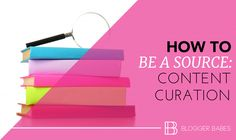 Be the Source in Your Niche – Curating Content Builds Your Credibility September 3, 2015 By Heba 12 Comments