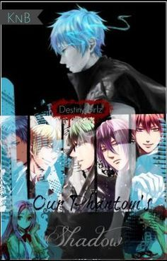 """The GoM is introduced, post-apocalyptic setting.  Read """"Our Phantom's Shadow [KnB FanFic] - ((01)) Our World, Your Future"""" #wattpad #fanfiction #action #tragedy #apocalypse"""