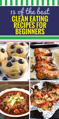 15 Clean Eating Recipes for Beginners. As you probably know – weight loss takes more than just exercise. In addition to planning your next workout, you'll also want to follow this guide for easy and healthy clean eating recipes for beginners. This is more than a diet – it's a plan for life. 15 Clean…