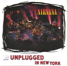 Nirvana: MTV Unplugged in New York Album Cover Parodies. A list of all the groups that have released album covers that look like the Nirvana MTV Unplugged in New York album. Dave Grohl, Pat Smear, Rock And Roll, Pop Rock, Jeff Buckley, James Brown, Radiohead, Neil Young, Bob Dylan