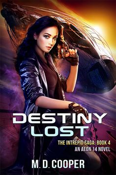 Destiny Lost: A Military Science Fiction Space Opera Epic (Aeon The Orion War) by [Cooper, M. Fantasy Book Covers, Book Cover Art, Fantasy Books, Books 2018, Isaac Asimov, Sci Fi Horror, Science Fiction Books, Sci Fi Books, Book 1