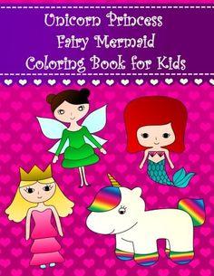 Unicorn Princess Fairy Mermaid Coloring Book for Kids: Bi... https://www.amazon.com/dp/1979024081/ref=cm_sw_r_pi_dp_x_d1F8zb4M738FF