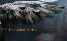 The Dominion Series