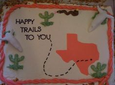 Texas cake - I decorated this cake for my brothers going away party. Got great ideas on this site for it. I had my 16 yr old son make the skulls. The cake is actually a plain costco cake, for time issues. Butter cream and fondant. Farewell Cake, Farewell Gifts, Goodbye Party, Goodbye Gifts, Moving Away Parties, Going Away Cakes, Costco Cake, Texas Cake, Texas Party