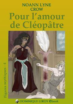 Pour l'amour de Cléopâtre > Noann Lyne
