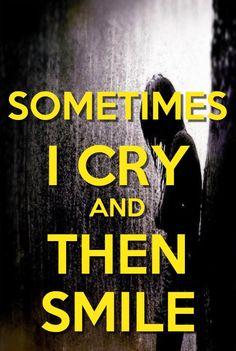 Smile through your tears! :')