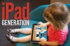 Toddlers on touch screens: parenting the 'app generation' - CSMonitor.com