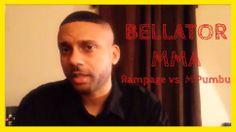 BELLATOR 110: RAMPAGE VS M'PUMBU