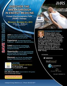 Museum of Discovery & Science in Fort Lauderdale to hold the first event on Pulsed Electromagnetic Field (PEMF) Therapy. Nov. 6th 2013 Register Now!