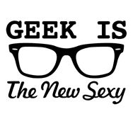 Geek's are sexy and cool!!!