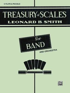 Treasury of Scales for Band and Orchestra C Flute & Piccolo