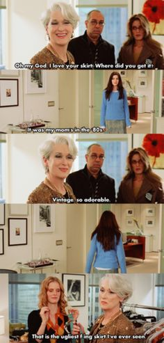 Devil Wears Prada mash up of like my 2 favorite movies!!!!!!!!  This meme is a mash-up of different scenes from the Devil Wears Prada. It takes different scenes and remixes them creating a new story.