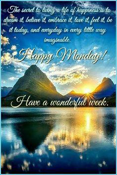 GOOD MORNING! HAPPY MONDAY! #goodmorningpost #goodmorning #posts #gmw #gm #earlymornings #good #post #morningpost #morning #happy #happymonday #blessings