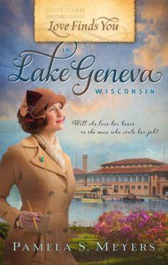 Love Finds You in Lake Geneva, Wisconsin by Pamela S Meyers https://www.amazon.com/dp/1609367693/ref=cm_sw_r_pi_dp_x_M0IkybZECEXKT