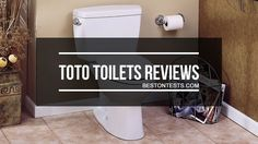 Toto toilets reviews for 2018