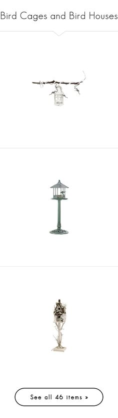 """""""Bird Cages and Bird Houses"""" by mimi1207 ❤ liked on Polyvore featuring home, outdoors, outdoor decor, birds, bird nesting boxes, bird house, flowers, birdcage, decor and home decor"""