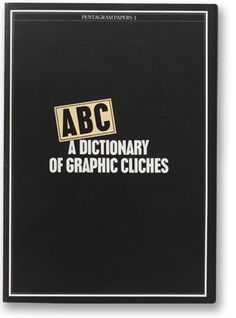 Pentagram Papers 1 - A Dictionary of Graphic Cliches - design by John McConnell.