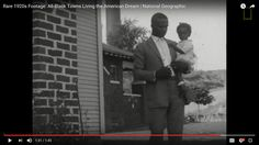 Rare 1920's footage: All Black Towns Living the American Dream National Geographic
