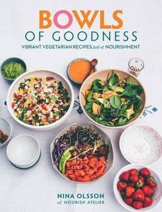 208 best mouthwatering cookery books images on pinterest buy bowls of goodness vibrant vegetarian recipes full of nourishment by nina olsson from waterstones today click and collect from your local waterstones forumfinder Gallery