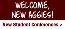 Welcome new Aggies!...for the future...