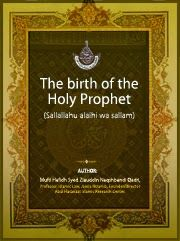 The birth of the Holy Prophet (S.A.W.W) Pdf Book Free Download   Islamic Tube Islamic Library, Free Pdf Books, Reading Material, Books Online, Holi, Chalkboard Quotes, Birth, West Bengal, Read Books